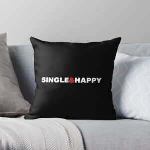 Single and happy throw pillow